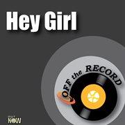 Hey Girl  - Single
