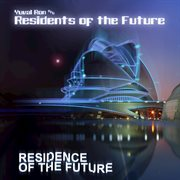 Residence of the Future