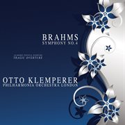 Brahms: Symphony No. 4, Academic Festival Overture & Tragic Overture