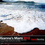 Itzamna's Miami 2012