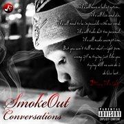 Smokeout Conversations