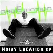 Noisy Location Ep