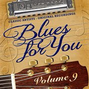 Blues for You, Volume Nine