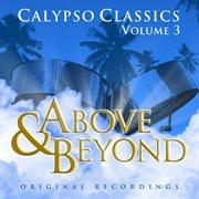 Above and Beyond - Calypso Classics, Volume 3