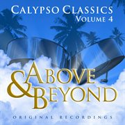 Above and Beyond - Calypso Classics, Volume 4