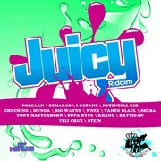 Juicy Riddim