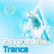 Psychedelic Trance Vol. 1