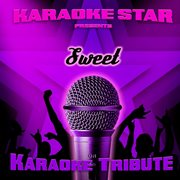Karaoke Star Presents - Sweet