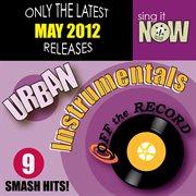 May 2012 Urban Hits Instrumentals