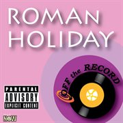 Roman Holiday - Single
