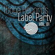 Iboga Records Label Party Vol.01