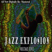 Jazz Explosion - Volume 5