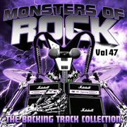 Monsters of Rock - the Backing Track Collection, Volume 47