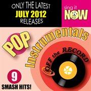 July 2012 Pop Hits Instrumentals