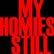 My Homies Still - Single