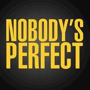 Nobody's Perfect- Single