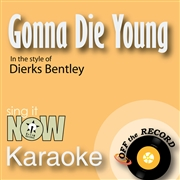 Gonna Die Young - Single