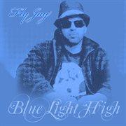 Blue Light High