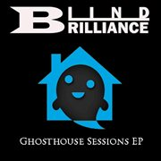 Ghosthouse Sessions Ep