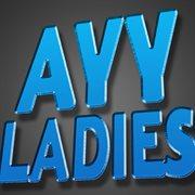 Ayy Ladies - Single