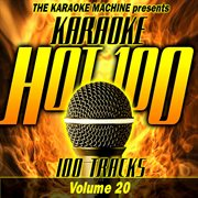 The karaoke machine presents - karaoke hot 100, vol. 20 cover image