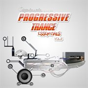 Progressive Trance Essentials Vol.3
