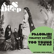 Too Young to Be Old  - Single