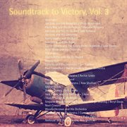 Soundtrack to Victory, Vol. 3 (remastered)
