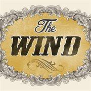 The Wind - Single