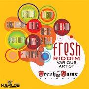 Fresh Riddim