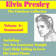 Elvis Presley the Fabulous Collection, Vol. 4 - Sentimental
