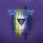Progressive & Psy Trance Pieces Vol.3
