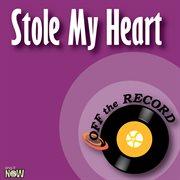 Stole My Heart - Single