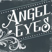 Angel Eyes - Single
