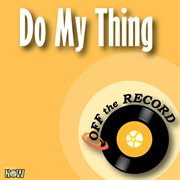 Do My Thing - Single