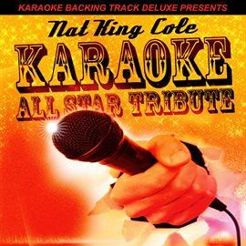 Karaoke Backing Track Deluxe Presents: Nat King Cole