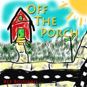 Off the Porch