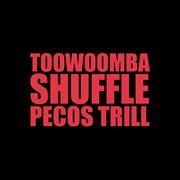 Toowoomba Shuffle - Single