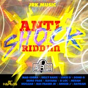 Anti-shock Riddim