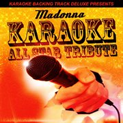 Karaoke Backing Track Deluxe Presents: Madonna