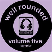 Well Rounded Vol. 5