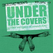 Under the covers - cover versions of smash hits, vol. 47 cover image