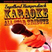 Karaoke backing track deluxe presents: engelbert humperdinck cover image