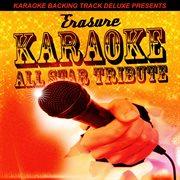Karaoke Backing Track Deluxe Presents: Erasure