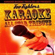 Karaoke Backing Track Deluxe Presents: Foo Fighters