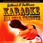 Karaoke Backing Track Deluxe Presents: Gilbert O'sullivan - Ep