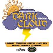Dark Cloud Riddim