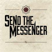 Send the Messenger