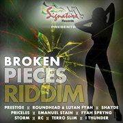 Broken pieces riddim cover image