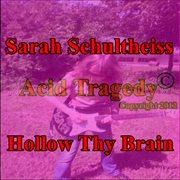 Hollow Thy Brain